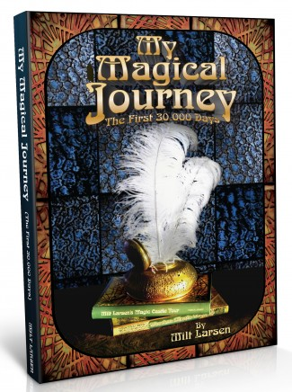 Milt Larsen's 'My Magical Journey' — Courtesy of the Magic Castle