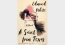 REVIEW: 'A Saint From Texas' by Edmund White