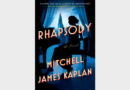 REVIEW: 'Rhapsody,' a new novel about Kay Smith and George Gershwin by Mitchell James Kaplan
